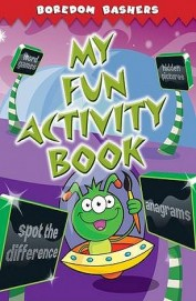 My Fun Activity Book - Boredom Bashers