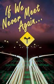 If We Never Meet Again: 25- Pack Tracts