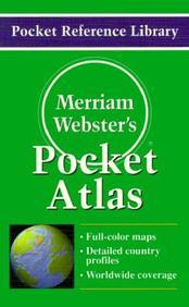 Merriam-Webster's Pocket Atlas (Pocket Reference Library)
