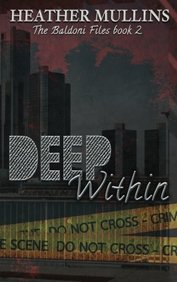 Deep Within (The Baldoni Files) (Volume 2)