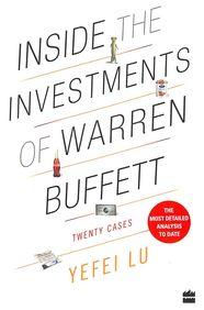 Inside The Investments Of Warren Buffett : Twenty Cases