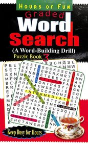 Hours  Of Fun Graded  Word Search  A  Word Building Drill Puzzle  Book  3