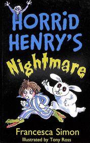 Horrid Henrys Nightmare