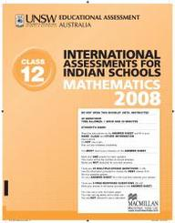 Iais 2008 Question Paper Booklet : Mathematics 2008 - Class 12 [2008 Iais]
