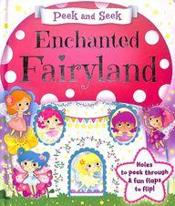 Peek & Seek : Enchanted Fairyland