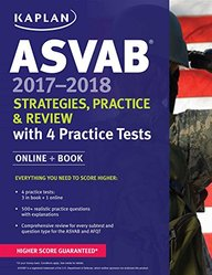 Asvab 2017-2018 Strategies Practice & Review With 4 Practice Tests Online + Book