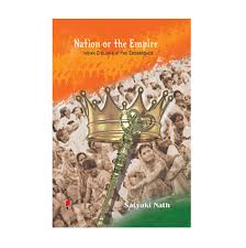 Nation or the Empire Indian Civilians at the Crossroads