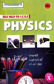 Arun Deeps Selphelp To Icse Physics Class 10 For 2020 Exam