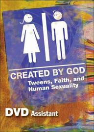 Created By God Dvd: Tweens, Faith, And Human Sexuality