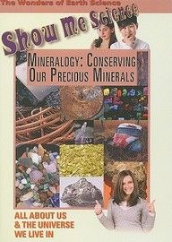 Mineralogy: Conserving Our Precious Minerals: Science