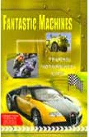 Fantastic Machines - Trucks Motorbikes Cars