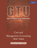 Cost and Management Accounting : Strictly as per requirements of the Gujarat Technological University