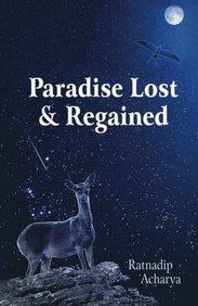 Paradise Lost & Regained