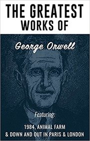 Greatest Works Of George Orwell