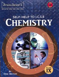 Self-Help To Icse Chemistry Class 9 For 2020 Examinations