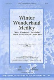 Winter Wonderland Medley Anthem