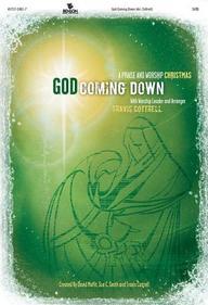 God Coming Down: A Praise And Worship Christmas