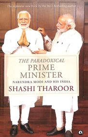 Paradoxical Prime Minister : Narendra Modi & His India