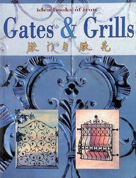 Buy Idea Books Of Iron Gates & Grill book : Na, 9799717175