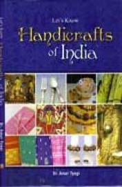 Lets Know Handicrafts Of India