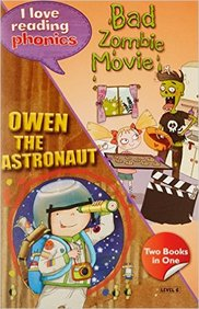 Bad Zombie Movie &  Owen The Astronaut : I Love  Reading  Phonics  Level  6  Two Books In One