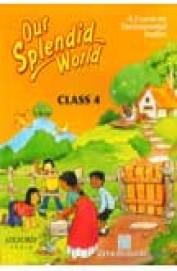 Buy Our Splendid World Class 4 Book Gita Duggal 0195681185