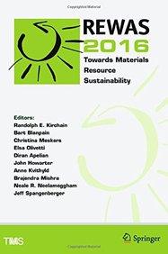 REWAS 2016: Towards Materials Resource Sustainability