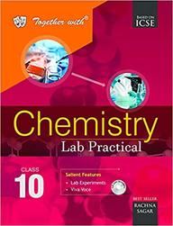 Buy Together With Chemistry Lab Practical Class 10 : Icse