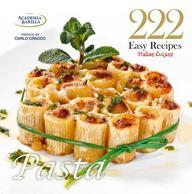 Easy Pasta: 222 Recipes