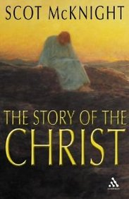 Story of the Christ: The Life and Teachings of a Spiritual Master