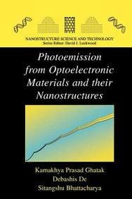Photoemission from Optoelectronic Materials and their Nanostructures (Nanostructure Science and Technology)
