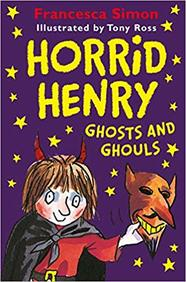 Horrid Henry Ghosts and Ghouls