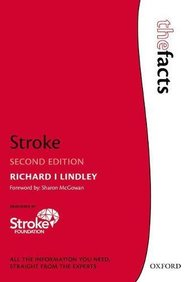 Stroke, 2nd Ed. (The Facts Series)