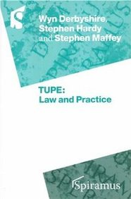 Tupe: Law And Practice: An Overview Of The New Tupe Regulations 2005