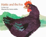 Hattie And The Fox (Turtleback School & Library Binding Edition)