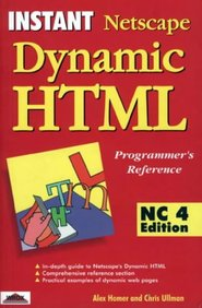 Instant Netscape Dynamic HTML Programmer's Reference