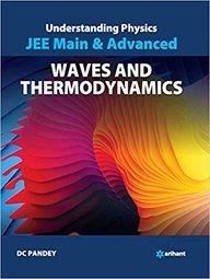 Understanding Physics Jee Main & Advanced Waves & Thermodynamics : Code B026