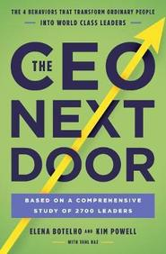 Ceo Next Door : The 4 Behaviours That Transform Ordinary People Into World Class Leaders