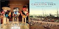 Calcutta Then : Kolkata Now