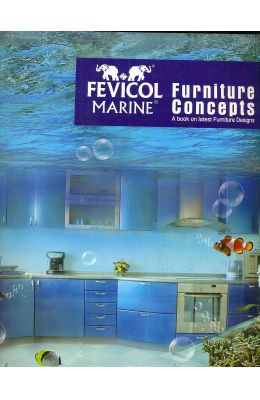 Fevicol Marine Furniture Concepts 3 : A Book On Latest Furniture Designs