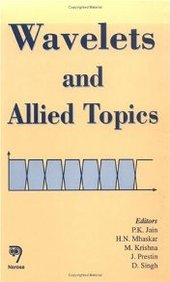 Wavelets And Allied Topics