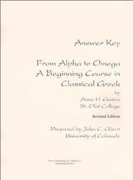 Answer Key From Alpha To Omega A Beginning Course In Classical Greek