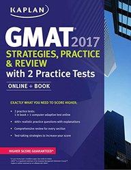 Kaplan Gmat Strategies Practice & Review With 2 Practice Tests