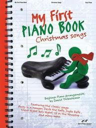 My First Piano Book: Christmas Songs