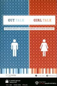 Guy Talk Girl Talk: 10 Gender Specific Lessons On Everyday Issues Your Teens Face With Cdrom