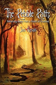 The Pebble Path: Returning Home From A Forest Of Shadows