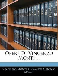 Opere Di Vincenzo Monti ...