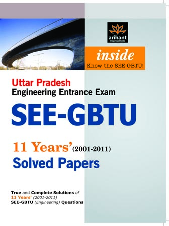Uttar Pradesh Engineering Entrance Exam SEE GBTU 11 Years Solved Papers