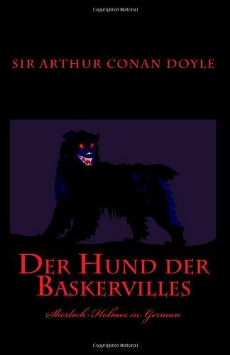 Der Hund der Baskervilles: Sherlock Holmes in German (German Edition)
