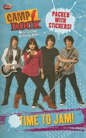 Time To Jam! [With Stickers] (Camp Rock (Disney))